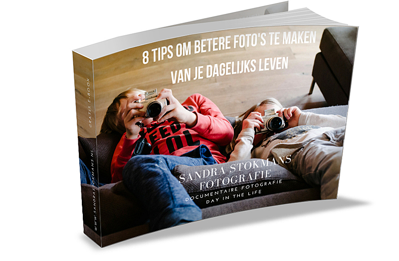 8 tips om betere foto's te maken van je dagelijks leven, Gratis e-book van Sandra Stokmans Fotografie